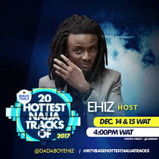 20 Hottest Naija Track 2017: MTV Base Set to Announce Winners