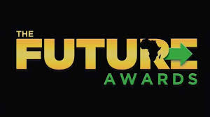 Nigeria's New Tribe: The Future Awards Africa announces 2018 nominations